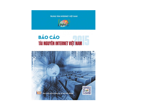VNNIC publishes the Report on Vietnam Internet Resources 2015